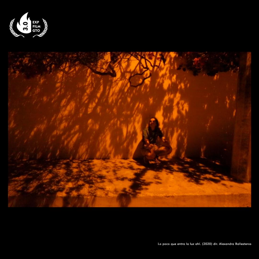 Lo-Poco-Que-Entra-La-Luz-Ahí-Experimental-Film-Guanajuato-2020-Exp-Film-Gto-Retransmision